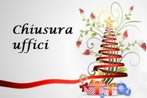 AVVISO CHIUSURA UFFICI COMUNALI 24 E 31 DICEMBRE 2018